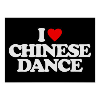 I LOVE CHINESE DANCE POSTER