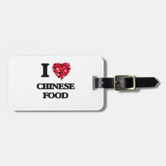 I love Chinese Food Travel Bag Tags
