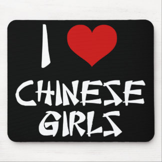 I Love Chinese Girls Mousepads