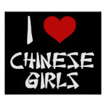 I Love Chinese Girls Posters