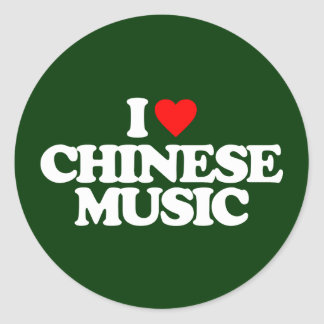 I LOVE CHINESE MUSIC CLASSIC ROUND STICKER