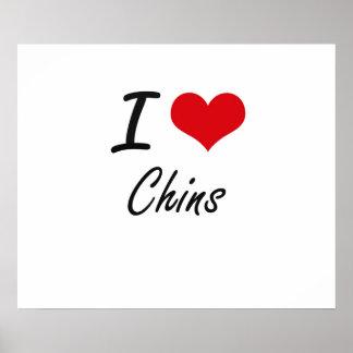 I love Chins Artistic Design Poster