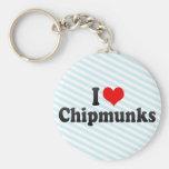I Love Chipmunks Key Chain