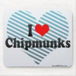 I Love Chipmunks Mouse Pad