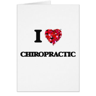 I love Chiropractic Card