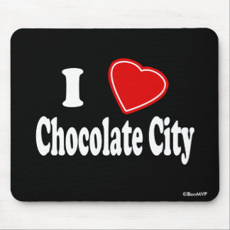 I Love Chocolate City Mouse Pad