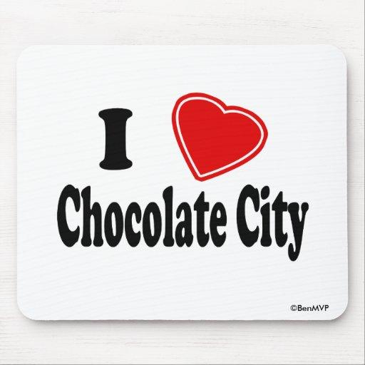 I Love Chocolate City Mouse Pad