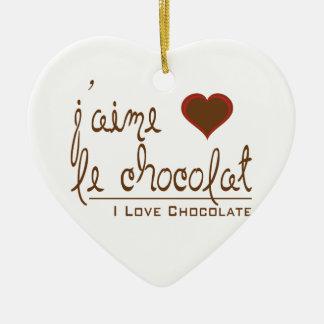 I Love Chocolate, in French! Ceramic Ornament