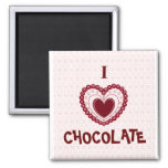 I LOVE CHOCOLATE MAGNET