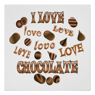 I Love Chocolate Poster