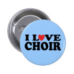 I Love Choir 2 Inch Round Button