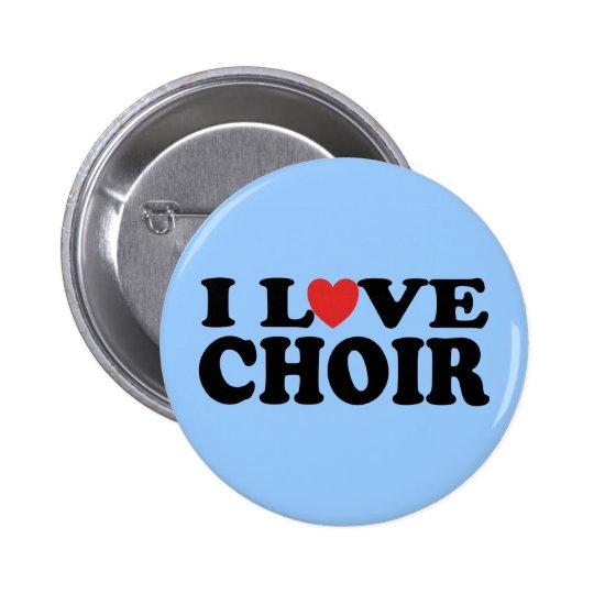 I Love Choir Pinback Button
