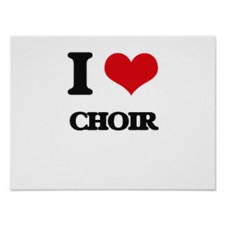I love Choir Print