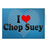 I Love Chop Suey Greeting Card