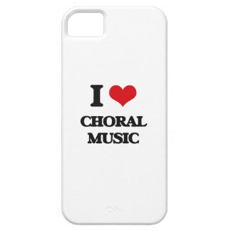 I Love CHORAL MUSIC iPhone 5/5S Covers