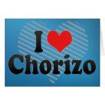 I Love Chorizo Greeting Card