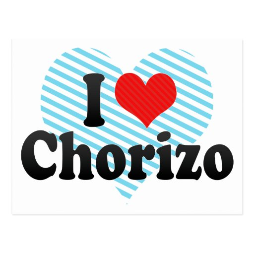 I Love Chorizo Postcard