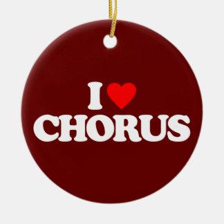 I LOVE CHORUS CERAMIC ORNAMENT