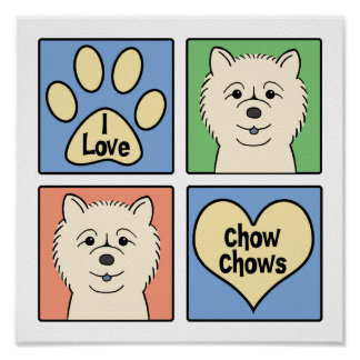 I Love Chow Chows Poster