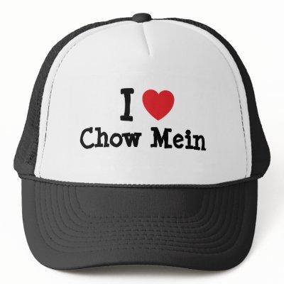 http://rlv.zcache.com/i_love_chow_mein_heart_t_shirt_hat-p148064104732476279qz14_400.jpg