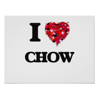 I love Chow Poster