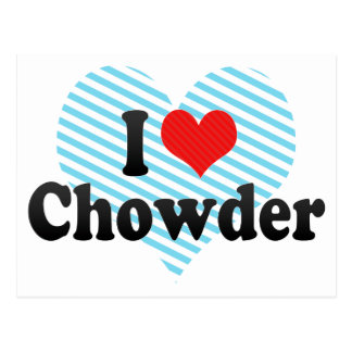 I Love Chowder Postcard