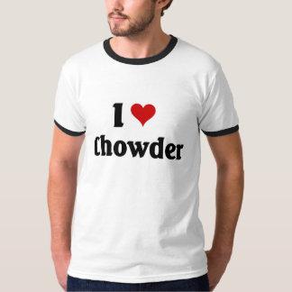 I love Chowder T-Shirt