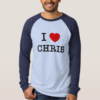 I Love Chris T Shirt