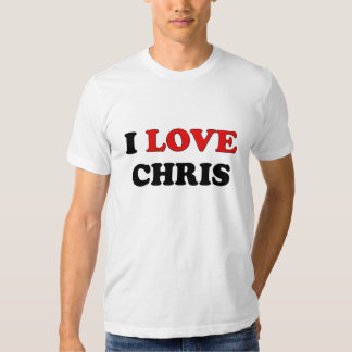 I Love Chris T-shirt