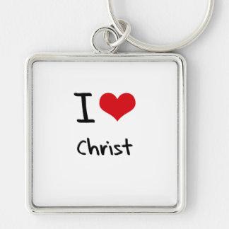 I love Christ Key Chains