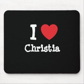 I love Christia heart T-Shirt Mouse Pads