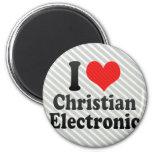 I Love Christian+Electronic Refrigerator Magnet