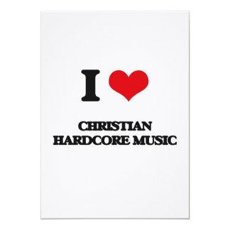 I Love CHRISTIAN HARDCORE MUSIC Card