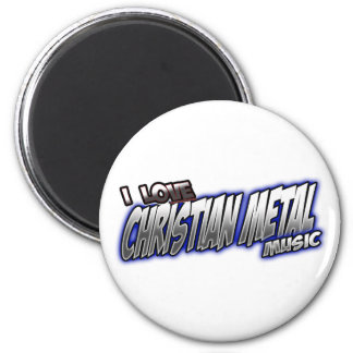 I Love CHRISTIAN METAL music Refrigerator Magnet