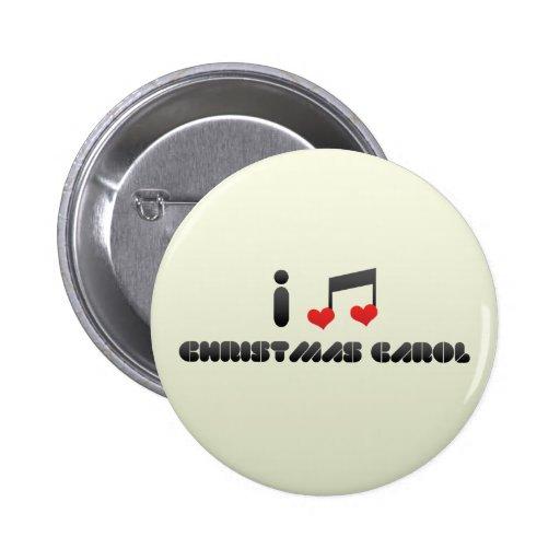 I Love Christmas Carol 2 Inch Round Button