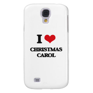I Love CHRISTMAS CAROL Samsung Galaxy S4 Case