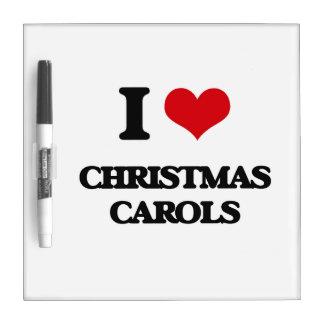 I Love CHRISTMAS CAROLS Dry-Erase Board