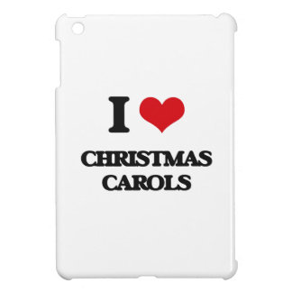 I Love CHRISTMAS CAROLS iPad Mini Case