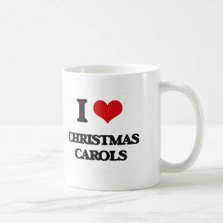 I Love CHRISTMAS CAROLS Mugs