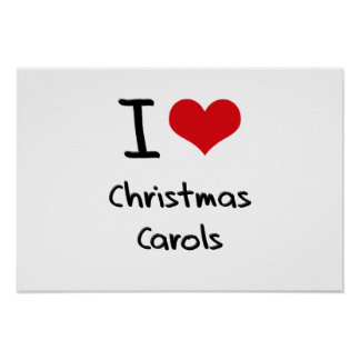 I love Christmas Carols Print
