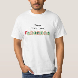 I love Christmas Cookies T-Shirt