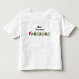 I love Christmas Cookies Toddler T-shirt