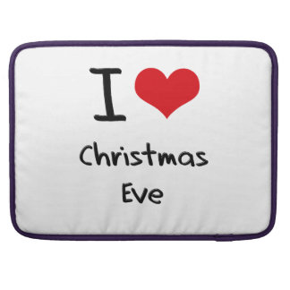 I love Christmas Eve Sleeve For MacBooks