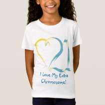 I Love Chromosome 21 T-Shirt