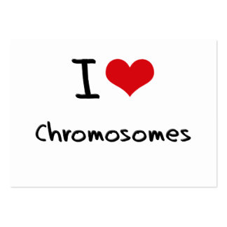 I love Chromosomes Large Business Cards (Pack Of 100)