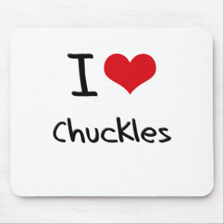 I love Chuckles Mouse Pad