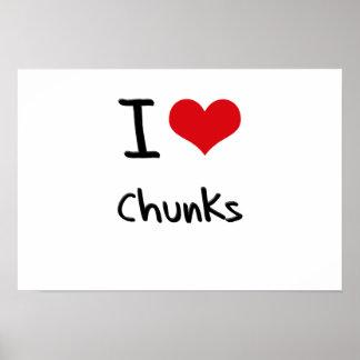 I love Chunks Posters