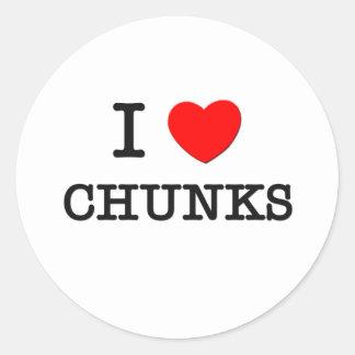 I Love Chunks Round Sticker