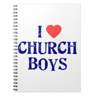 I love church boys notebook