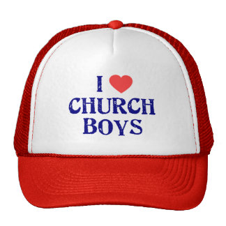 I love church boys trucker hat